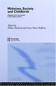 Cover of: Midwives, society, and childbirth |