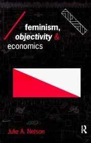 Feminism, objectivity and economics by Julie A. Nelson