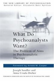 Cover of: What do psychoanalysts want?