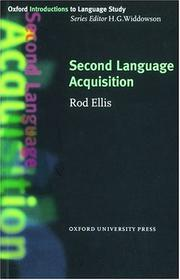 Cover of: Second Language Acquisition (Oxford Introduction to Language Study) | Rod Ellis