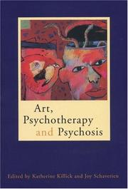 Cover of: Art, psychotherapy, and psychosis |