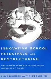 Cover of: Innovative school principals and restructuring | Clive A. J. Dimmock