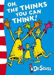 Cover of: Oh, the Thinks You Can Think! (Green Back Book)