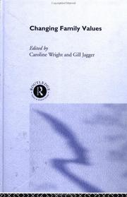 Cover of: Changing Family Values | C. Wright