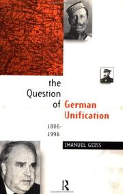 Cover of: The question of German unification, 1806-1996