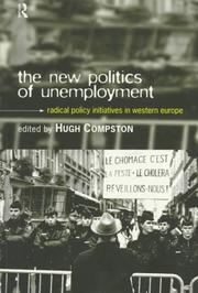 Cover of: The New Politics of Unemployment | Hugh Compston