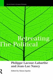Cover of: Retreating the political | Philippe Lacoue-Labarthe