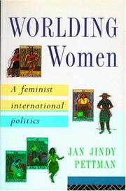Cover of: Worlding women | Jan Pettman