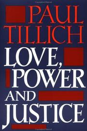 Love, power, and justice by Paul Tillich