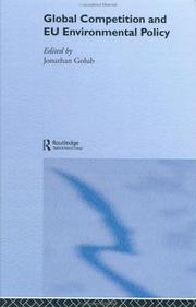 Cover of: Global Competition and E.U. Environmental Policy (Routledge/Eui Environmental Policy Series)