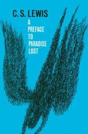 A preface to Paradise lost by C. S. Lewis