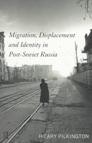 Cover of: Migration, displacement, and identity in post-Soviet Russia