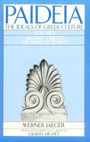 Cover of: Paideia: The Ideals of Greek Culture Volume I: Archaic Greece
