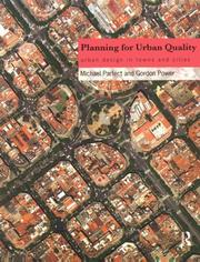 Cover of: Planning for urban quality | Michael Parfect