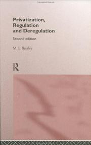Cover of: Privatization, Regulation and Deregulation