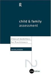 Child and family assessment by Ian Wilkinson