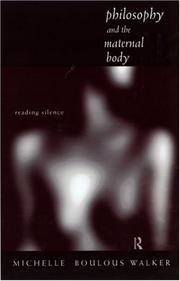 Cover of: Philosophy and the maternal body