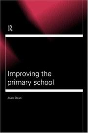 Cover of: Improving the primary school