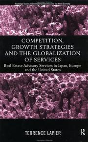 Cover of: Competition, growth strategies, and the globalization of services | Terrence LaPier