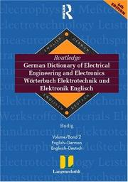 Cover of: Routledge-Langenscheidt German Dictionary of Electrical Engineering / Worterbuch Elektrotechnik und Elektronik Englisch