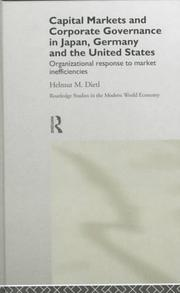 Cover of: Capital Markets and Corporate Governance in Japan, Germany and the United States | Helmut M. Dietl