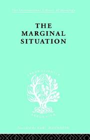 Cover of: The Marginal Situation: International Library of Sociology I