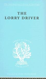 Cover of: The Lorry Driver: International Library of Sociology L