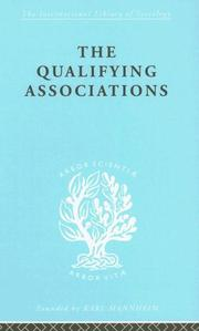 Cover of: The Qualifying Associations: International Library of Sociology L