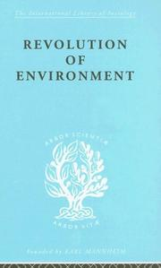 Cover of: Revolution of Environment: International Library of Sociology M