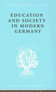 Cover of: Education and Society in Modern Germany