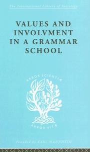 Cover of: Values and Involvement in a Grammar School