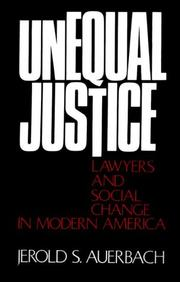 Cover of: Unequal Justice | Jerold S. Auerbach
