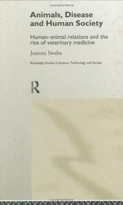 Animals, Disease and Human Society: Human-Animal Relations and the Rise of Veterinary Medicine