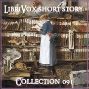LibriVox Short Story Collection 091