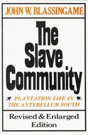 The slave community by John W. Blassingame