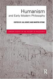 Cover of: Humanism and Early Modern Philosophy (London Studies in the History of Philosophy)