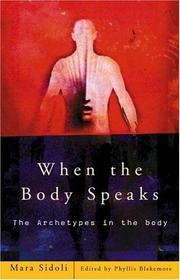 Cover of: WHEN THE BODY SPEAKS