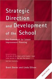 Cover of: Strategic direction and development of the school | Brent Davies