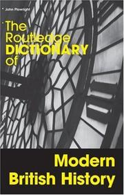 Cover of: The Routledge dictionary of modern British history | John Plowright