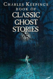Charles Keeping's Book of Classic Ghost Stories