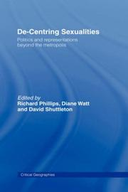 Cover of: De-Centering Sexualities  | R. Phillips