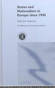 Cover of: States and Nationalism in Europe Since 1945 (The Making of the Contemporary World) | M. Anderson