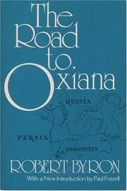 Cover of: The road to Oxiana | Robert Byron