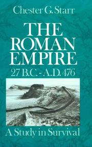Cover of: The Roman Empire, 27 B.C.-A.D. 476 | Chester G. Starr