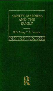 Cover of: Sanity and Madness in the Family: Selected Works of R.D. Laing (Selected Works of R.D. Laing, 4)