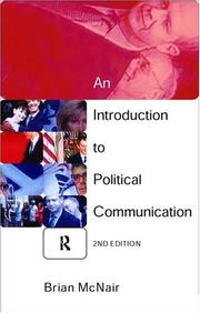 Cover of: An introduction to political communication | Brian McNair