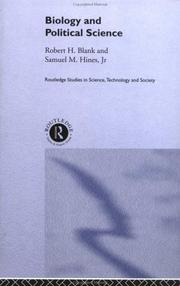 Cover of: Biology and Political Science (Routledge Studies in Science, Technology, and Society, 4)