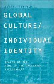Cover of: Global culture/individual identity: searching for home in the cultural supermarket