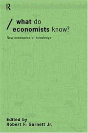 Cover of: What do Economists Know? | Robert Garnett