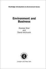 Cover of: Environment and Business (Routledge Introductions to Environment) | Alasdair Blair